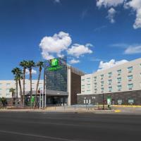 Holiday Inn - Ciudad Juarez, an IHG hotel