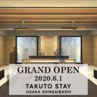 TAKUTO STAY SHINSAIBASHI, hotel in Osaka