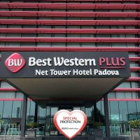 Best Western Plus Net Tower Hotel Padova, отель в Падуе