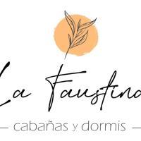 """Cabañas y Dormis """"La Faustina"""""""