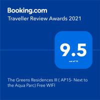The Greens Residences III ( AP15- Next to the Aqua Parc) Free WIFI