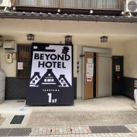 BEYOND HOTEL Takayama 1st