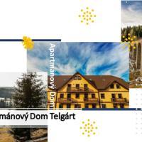 Apartmanovy Dom Telgart, hotel in Telgárt