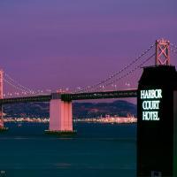 Harbor Court Hotel, готель у Сан - Франциско