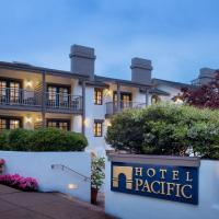 Hotel Pacific, hotel in Monterey