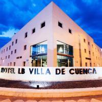 Hotel LB Villa De Cuenca, hotel en Cuenca