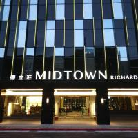 Hotel Midtown Richardson, hotel in Taipei