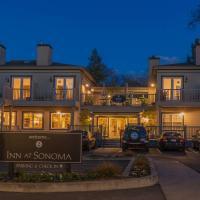 Inn at Sonoma, A Four Sisters Inn, hotel in Sonoma