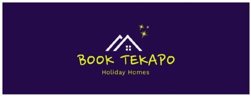 Book Tekapo Holiday Homes