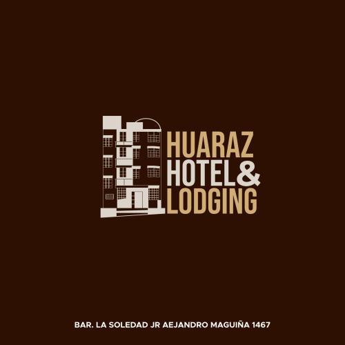 HUARAZ HOTEL & LODGING