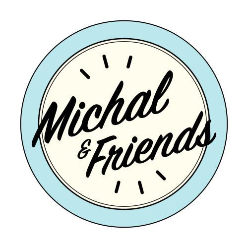 Michal & Friends