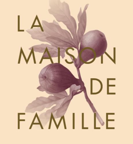 LA MAISON DE FAMILLE