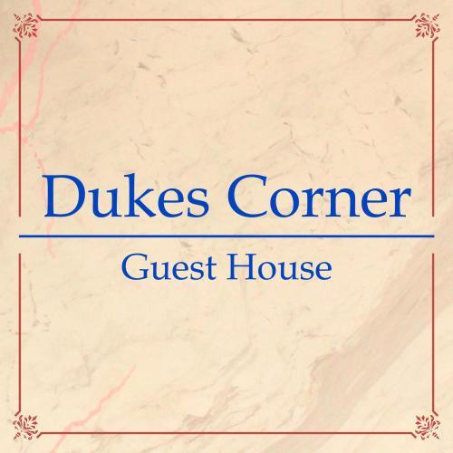 Dukes Corner Guest House