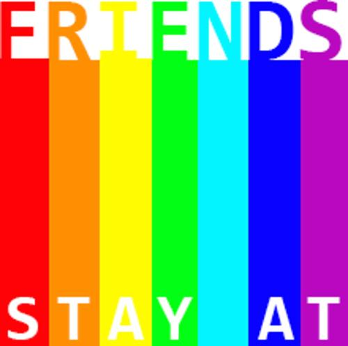 Stay At Friends