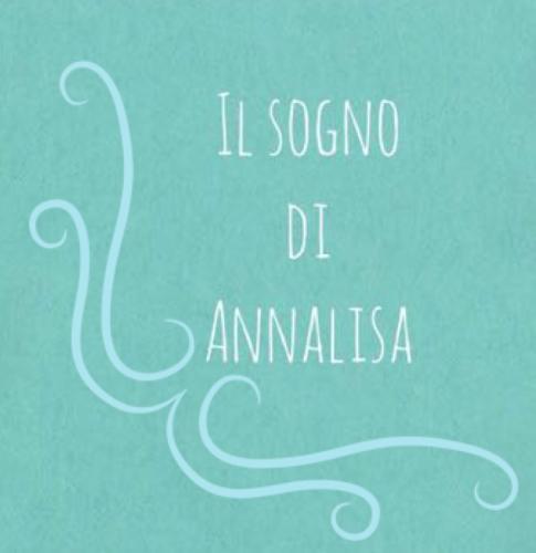 Il sogno di Annalisa di Annalisa Acquaviva