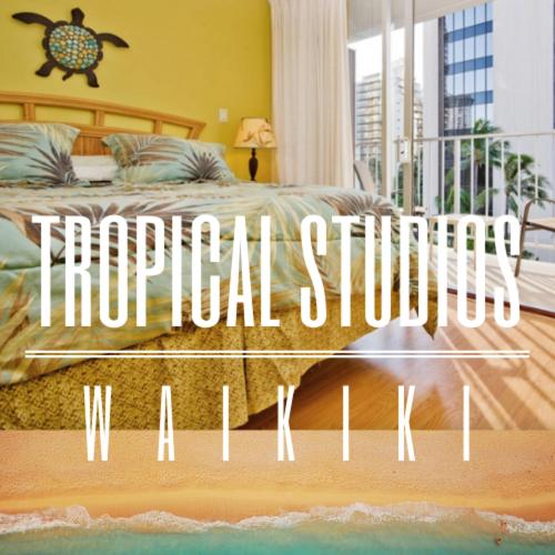 Tropical Studios in Waikiki LLC